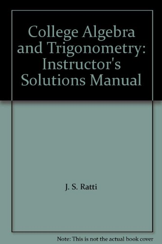 9780321483577: College Algebra and Trigonometry: Instructor's Solutions Manual