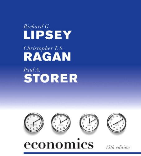 Ragan lipsey macroeconomics 13th edition.
