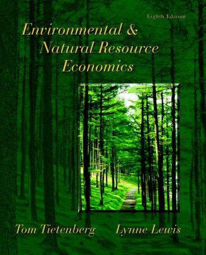 9780321485717: Environmental & Natural Resource Economics (Addison-Wesley Series in Economics)