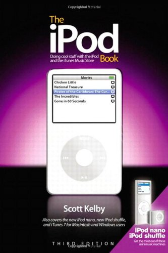 9780321486172: The iPod Book: Doing Cool Stuff with the iPod and the iTunes Store, Third Edition