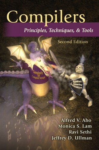 9780321486813: Compilers: Principles, Techniques, and Tools (2nd Edition)