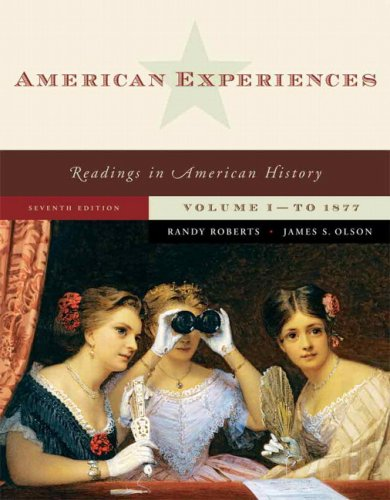 9780321487025: American Experiences, Volume 1 (7th Edition)