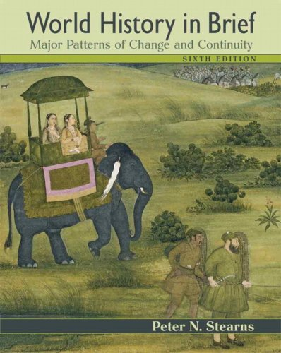 9780321488312: World History in Brief: Major Patterns of Change and Continuity, Combined Volume (6th Edition)