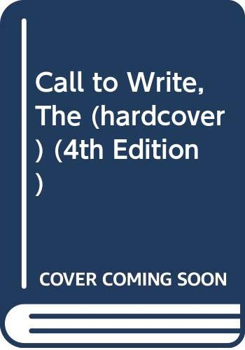 9780321489029: Call to Write, The (hardcover) (4th Edition)