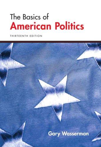 9780321489166: Basics of American Politics, The (13th Edition)