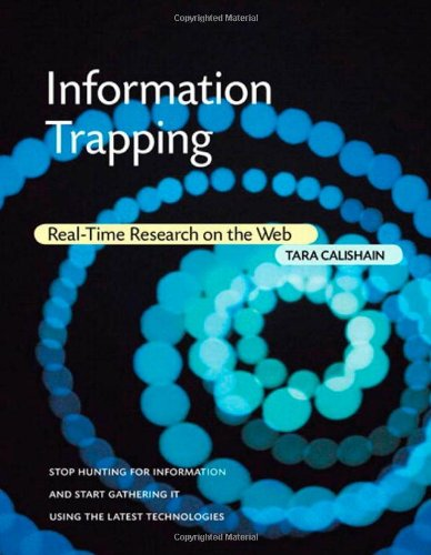 9780321491718: Information Trapping: Real-Time Research on the Web