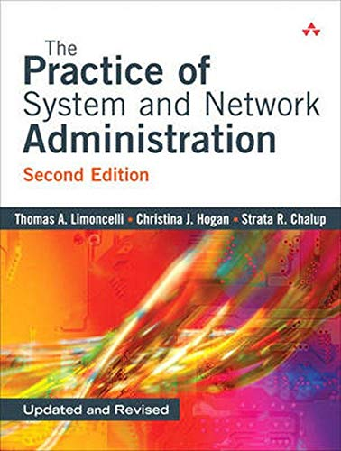 9780321492661: The Practice of System and Network Administration