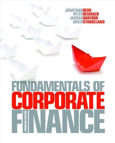 Fundamentals of Corporate Finance: Berk, Jonathan; DeMarzo,