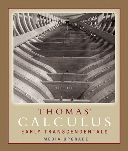 9780321495754: Thomas' Calculus, Early Transcendentals, Media Upgrade (11th Edition)