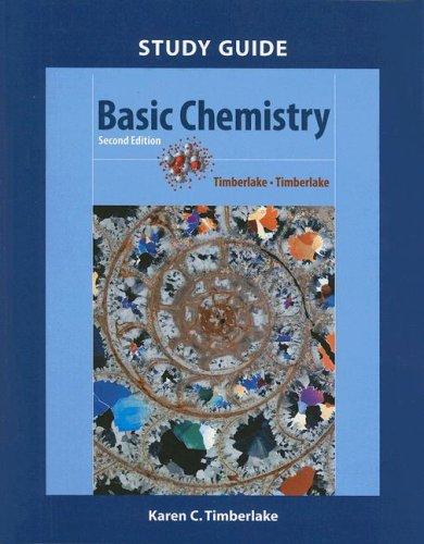 Basic Chemistry Study Guide: Timberlake, Karen C.