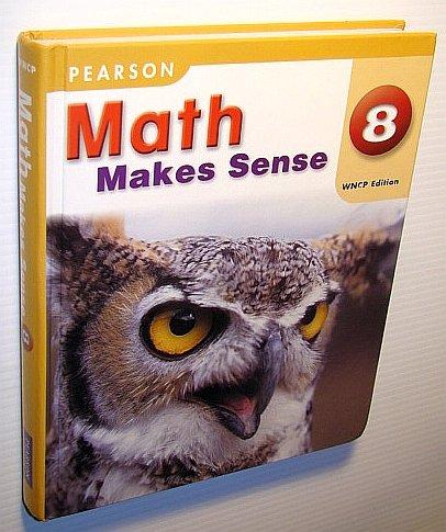 9780321496515: Math Makes Sense 8 WNCP