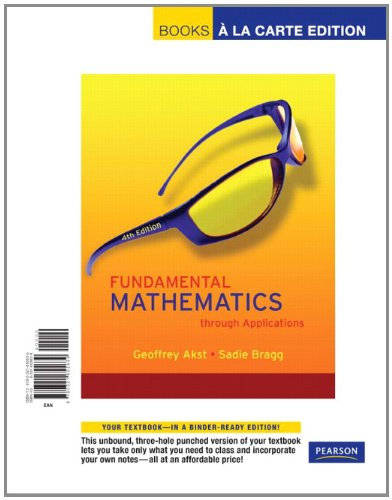 Fundamental Mathematics through Applications (4th Edition): Akst, Geoffrey; Bragg,