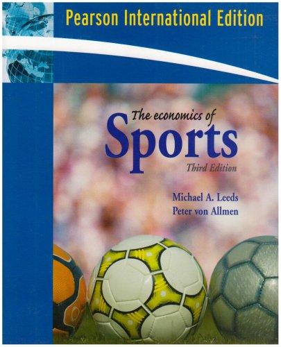 9780321496935: The Economics of Sports: International Edition