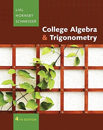 9780321497444: College Algebra and Trigonometry (4th Edition)