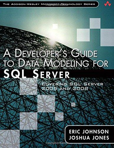 9780321497642: A Developer's Guide to Data Modeling for SQL Server: Covering SQL Server 2005 and 2008