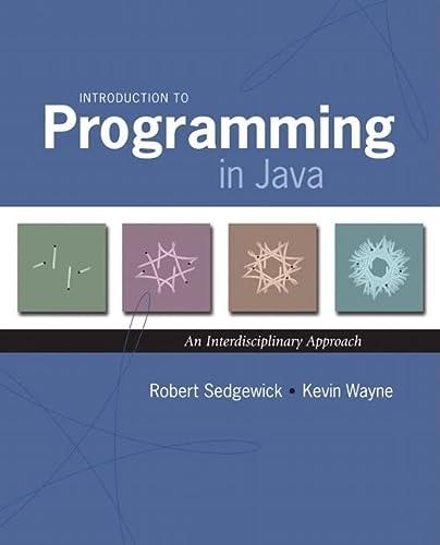 Introduction to Programming in Java: An Interdisciplinary: Sedgewick, Robert; Wayne,