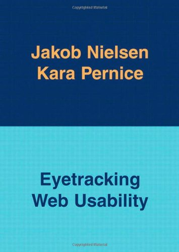 9780321498366: Eyetracking Web Usability (Voices That Matter)