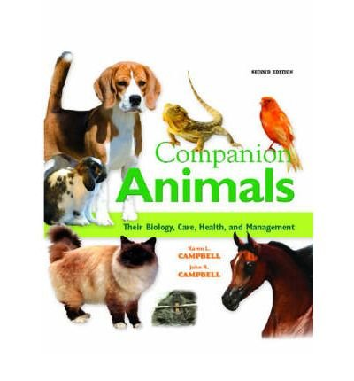 9780321499196: Companion Animals: Their Biology, Care, Health, and Management (2nd Edition)
