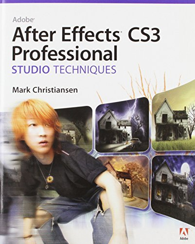 9780321499783: Adobe After Effects CS3 Professional Studio Techniques [With DVD ROM]