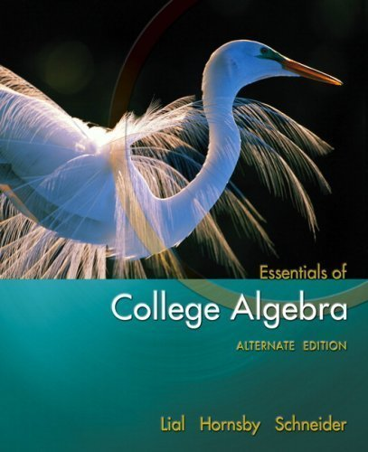 9780321499851: By Margaret L. Lial, John Hornsby, David I. Schneider: Essentials of College Algebra, Alternate Edit