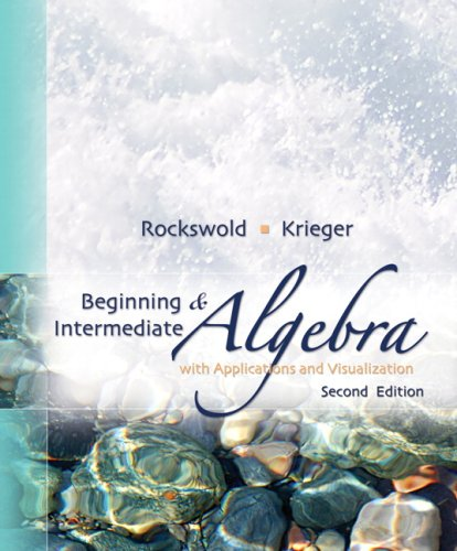 9780321500052: Beginning and Intermediate Algebra with Applications &Visualization (2nd Edition)