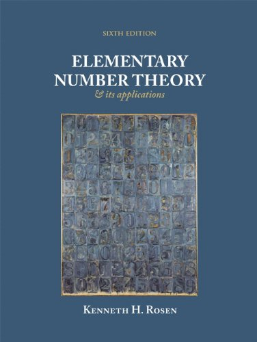 Elementary Number Theory (6th Edition): Kenneth H. Rosen