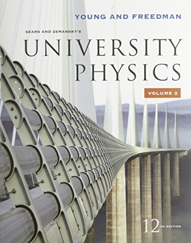 Sears and Zemansky's University Physics, Vol. 2 Ch 21-37 With Mastering Physics (9780321500397) by Hugh D. Young; Roger A. Freedman; Lewis Ford