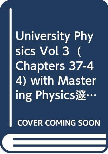 9780321500403: University Physics Vol 3 (Chapters 37-44) with Mastering Physics¿ (12th Edition)