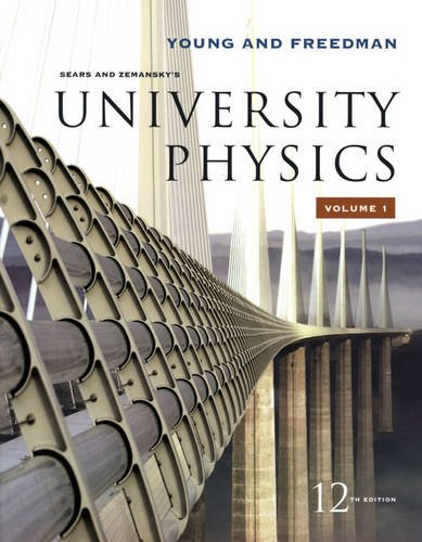 University Physics Vol 1 (Chapters 1-20): Hugh D. Young;