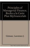 Principles of Managerial Finance, Books a la carte plus MyFinanceLab (11th Edition) (0321500709) by Lawrence J. Gitman