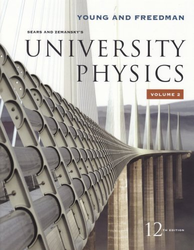 9780321500762: University Physics Vol 2 (Chapters 21-37) (12th Edition)