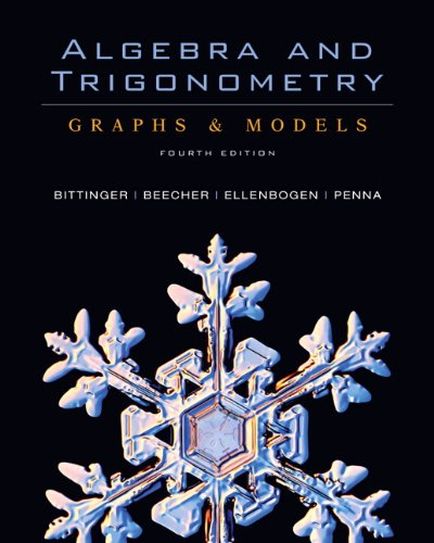 9780321501127: Algebra and Trigonometry: Graphs and Models (4th Edition) (Alternative Etext Formats)