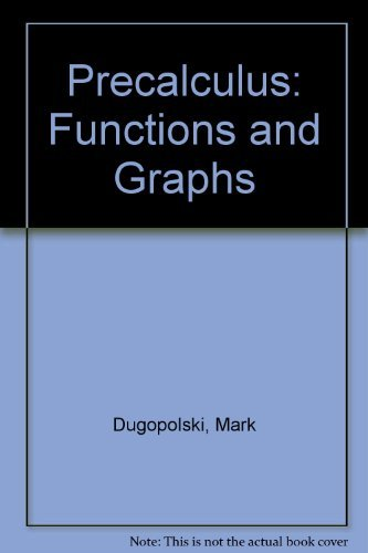 9780321501332: Precalculus: Functions and Graphs