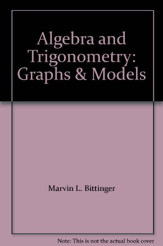 9780321501509: Algebra and Trigonometry: Graphs & Models