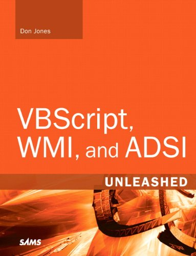9780321501714: VBScript, WMI, and ADSI: Using VBScript, WMI, and ADSI to Automate Windows Administration