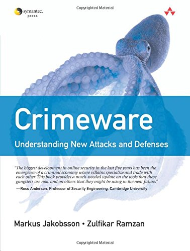 9780321501950: Crimeware: Understanding New Attacks and Defenses