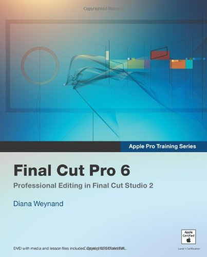 9780321502650: Apple Pro Training Series: Final Cut Pro 6