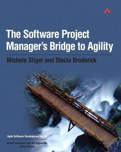 9780321502759: The Software Project Manager's Bridge to Agility