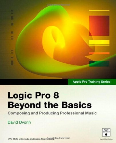 9780321502889: Apple Pro Training Series: Logic Pro 8: Beyond the Basics