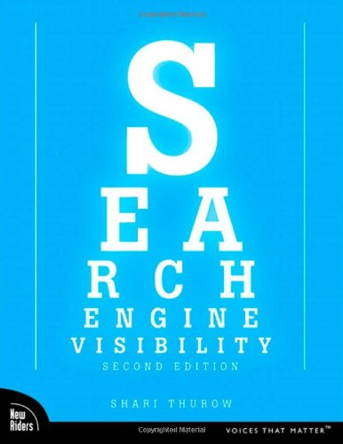 9780321503244: Search Engine Visibility (Voices That Matter)