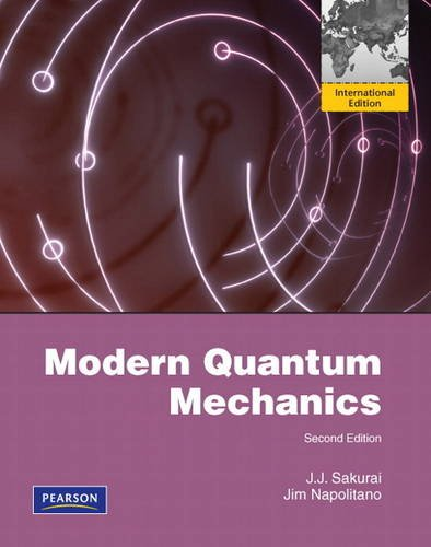 9780321503367: Modern Quantum Mechanics:International Edition