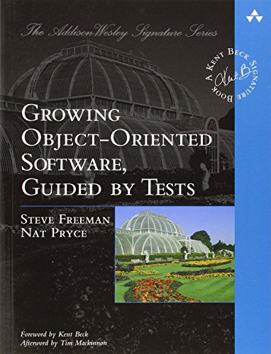 9780321503626: Growing Object-Oriented Software, Guided by Tests (Beck Signature)