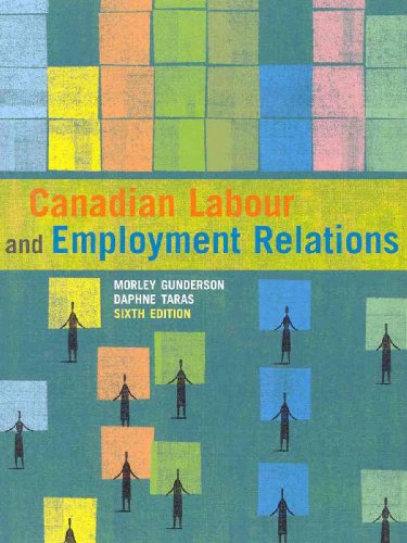 9780321504135: Canadian Labour and Employment Relations, Sixth Edition (6th Edition)