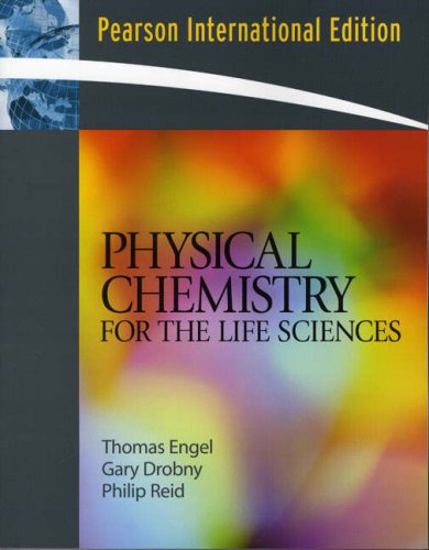 9780321504494: Physical Chemistry for the Life Sciences: International Edition