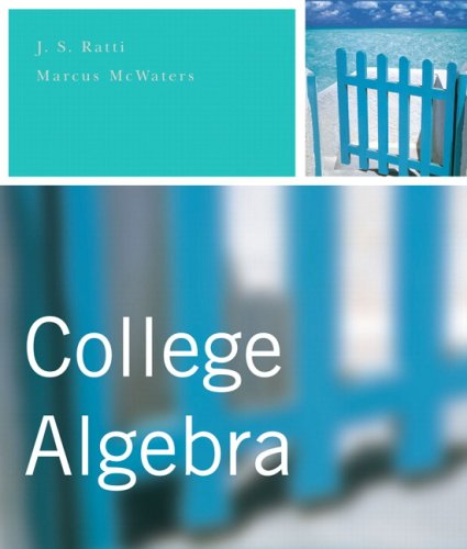 College Algebra Value Package (includes MathXL 12-month Student Access Kit): Ratti, J. S.; McWaters...