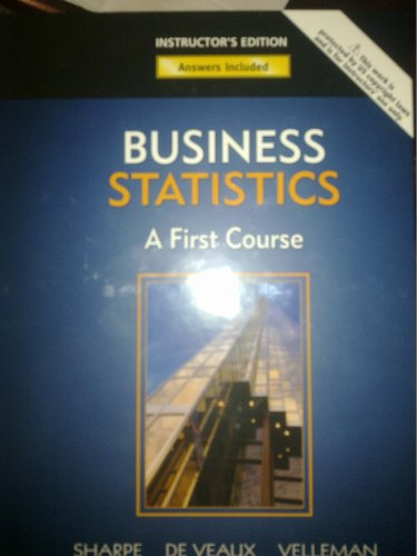 9780321505651: Business Statstics: A First Course (Annotated Instructor Edition)