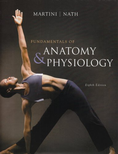 Fundamentals of Anatomy & Physiology (8th Edition): Martini, Frederic H.,