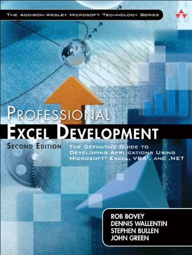 Professional Excel Development: The Definitive Guide to Developing Applications Using Microsoft Excel, VBA, and .NET (2nd Edition) (0321508793) by Dennis Wallentin; John Green; Rob Bovey; Stephen Bullen