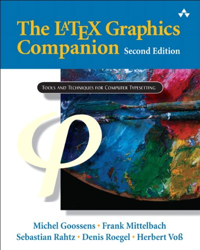 9780321508928: The Latex Graphics Companion: Illustrating Documents with TEX and Postscript (Tools and Techniques for Computer Typesetting)