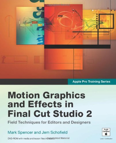9780321509406: Apple Pro Training Series: Motion Graphics and Effects in Final Cut Studio 2